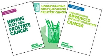 Splay showing the selection of booklets Macmillan have on Prostate cancer - Having tests for prostate cancer; Understanding early (localised) prostate cancer and Understanding advanced (metastatic) prostate cancer.