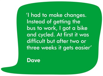 A quote from our supporter Dave