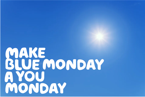 A blue sky with a bright sun. The words make blue monday a you monday written in white