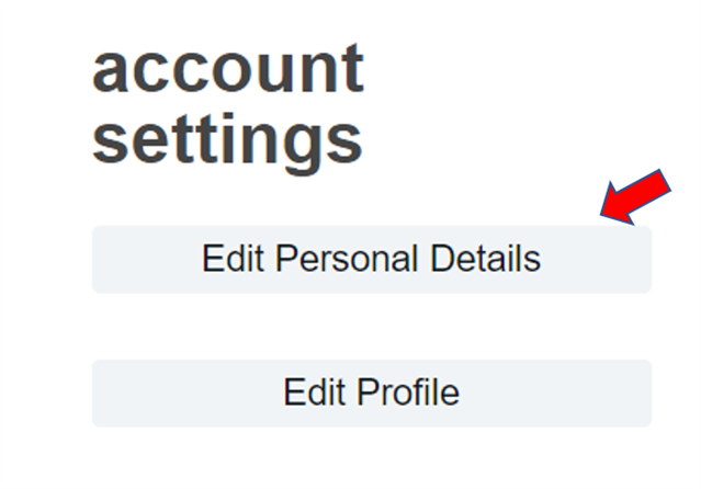 """Edit personal details"" under ""account settings"""