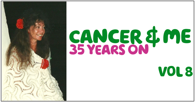 'Cancer & me 35 years on, vol 8'written in green and pink letters next to a photo of Willo smiling and wearing a red rose in her hair.